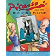 Picasso and the Girl with a Ponytail (Anholt's Artists Books For Children)