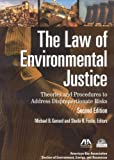 img - for The Law of Environmental Justice: Theories and Procedures to Address Disproportionate Risks book / textbook / text book