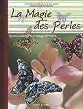 echange, troc Dominique Nisen - Divines Perles : Bijoux et accessoires en perles
