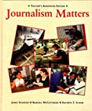 Journalism Matters (Teachers' Annotated Edition)