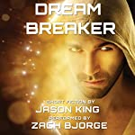 Dream Breaker | Jason King