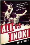 Ali vs. Inoki: The Forgotten Fight Th...