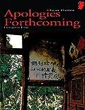 Apologies Forthcoming