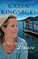 A Time to Dance (Timeless Love Series)