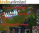 Leauge Of Legends Revenge Troll Ideas...