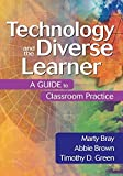 img - for Technology and the Diverse Learner: A Guide to Classroom Practice by Marty Bray (2004-05-12) book / textbook / text book