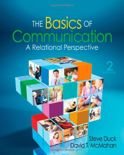 The Basics of Communication: A Relational Perspective