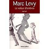 Le Voleur d'ombrespar Marc LEVY