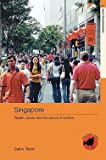 img - for Singapore : Wealth, Power and the Culture of Control (Paperback)--by Carl A. Trocki [2006 Edition] book / textbook / text book