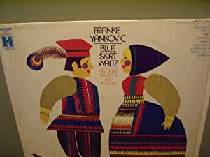 frankie yankovic blue skirt waltz favorite waltzes and