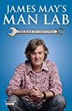 James May James May's Man Lab: The Book of Usefulness