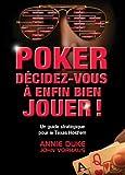 Poker D�cidez-Vous � Enfin Bien Jouer
