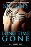 Long Time Gone (Hell or High Water Book 2) (English Edition)