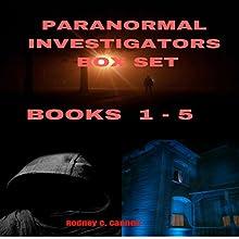 Paranormal Investigators Box Set, Books 1-5 | Livre audio Auteur(s) : Rodney C. Cannon Narrateur(s) : Kane Prestenback
