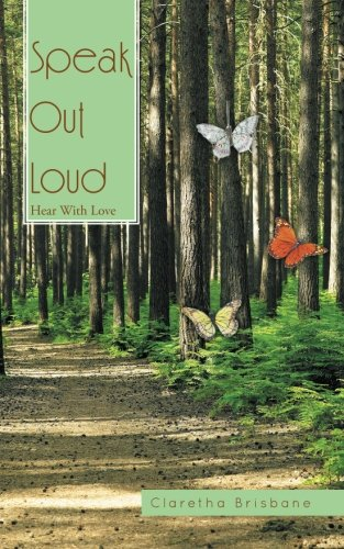 Speak Out Loud: Hear With Love