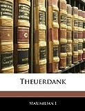 Theuerdank (German Edition) (1142076512) by I, Maximilian
