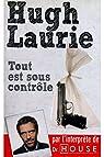 Tout est sous contr�le / Laurie, Hugh / R�f19073 par Laurie