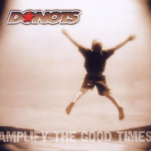 Donots - Amplify The Good Times (Limited Edition) - Zortam Music