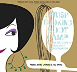 img - for Jewish Cooking Boot Camp: The Modern Girl's Guide To Cooking Like A Jewish Grandmother book / textbook / text book