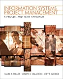 img - for Information Systems Project Management: A Process and Team Approach book / textbook / text book