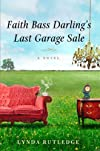 Faith Bass Darling's Last Garage Sale