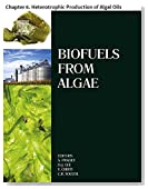 Biofuels from Algae: Chapter 6. Heterotrophic Production of Algal Oils