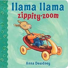 Llama Llama Zippity-Zoom! (Llama Llama Board Books)