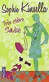 Très chère Sadie