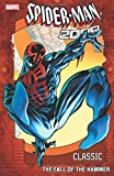 img - for Spider-Man 2099 Classic Volume 3: The Fall of the Hammer book / textbook / text book