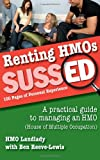 Renting HMOs SUSSED: 100 Pages of Personal Experience