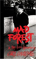 "Cover of ""Mad Forest: A Play from Romania..."