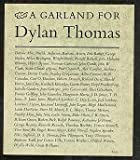 A Garland for Dylan Thomas