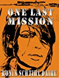 img - for One Last Mission (Josef and Blair Series) book / textbook / text book