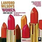 Lanford Wilson's Women: Three One Acts Hörspiel von Lanford Wilson Gesprochen von: Tanya Berezin, Conchata Ferrell, Stephanie Gordon, Trish Hawkins, Judith Ivey
