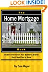 The Home Mortgage Book: Insider Infor...