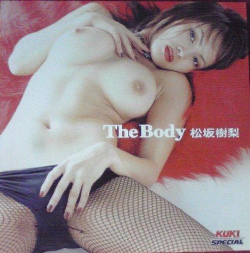 [松坂樹梨] The Body 松坂樹梨