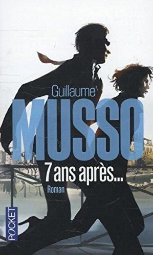 7 Ans Apres  [Guillaume Musso] (De Bolsillo)