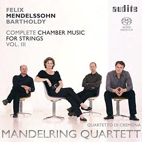 MENDELSSOHN-BARTHOLDY / MANDELRING QUARTETT