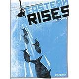 Eastern Rises by Feltsoulmedia