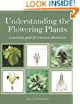 Understanding the Flowering Plants: A...