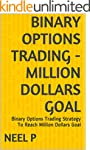 BINARY OPTIONS TRADING - MILLION DOLL...