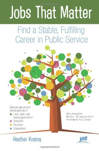 Jobs That Matter: Find a Stable, Fulfilling Career in...