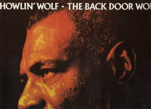 Howlin' Wolf: The Back Door Wolf [Lp Record]