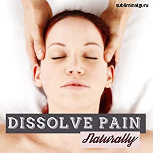 Dissolve Pain Naturally Speech