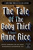 The Tale of the Body Thief (The Vampire Chronicles, Book 4)