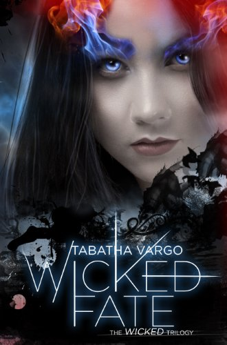 Wicked Fate (The Wicked Trilogy) by Tabatha Vargo