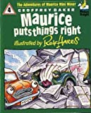 Maurice Puts Things Right (Picture Knight) (0340511001) by Harris, Rolf