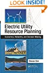 Electric Utility Resource Planning: E...