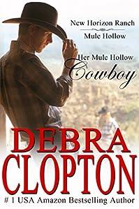 Her Mule Hollow Cowboy: by Debra Clopton ebook deal