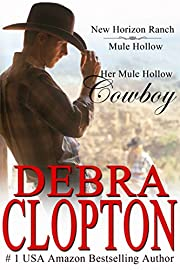 Her Mule Hollow Cowboy: (Contemporary Western Romance) (New Horizon Ranch Mule Hollow Book 1)